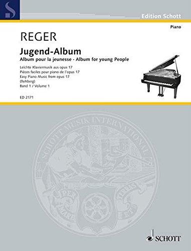 Jugend-Album: Leichte Klaviermusik. Band 1. op. 17. Klavier. (Edition Schott)