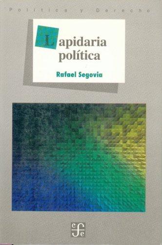 Lapidaria Pol-Tica (Politica y Derecho)