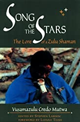 The Song of Stars: Lore of a Zulu Shaman