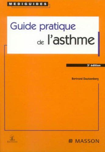 Guide pratique de l'asthme