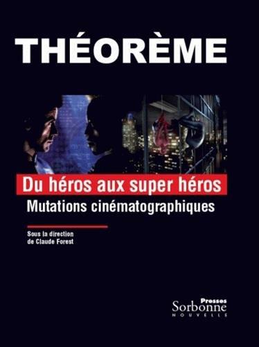 Du héros au superhéros : Mutations cinématographiques