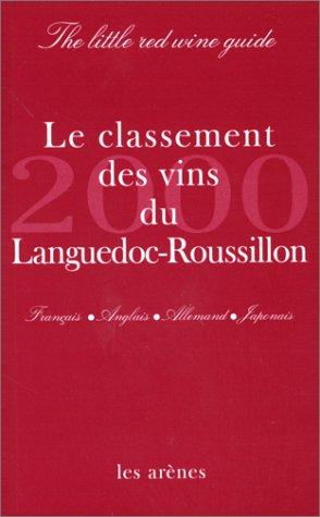 Le classement 2000 des vins du Languedoc -Roussillon par Collectif