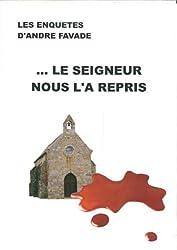 Le Seigneur nous l'a repris (French Edition)