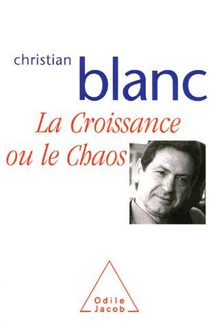 La Croissance ou le Chaos