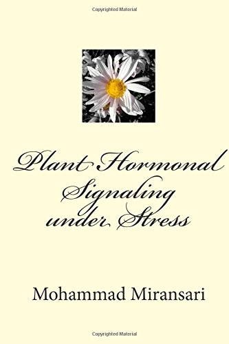 Plant Hormonal Signaling under Stress