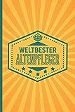 Weltbester Altenpfleger: Notizbuch | Journal im Retro Design mit über 100 linierten Seiten und viel Platz für Notizen - Geschenkidee für Altenpfleger
