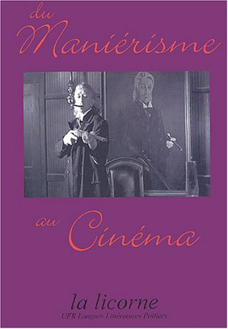 Du maniérisme au cinéma