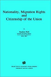 Nationality, Migration Rights and Citizenship of the Union