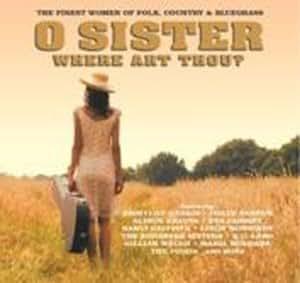 O Sister... Where Art Thou