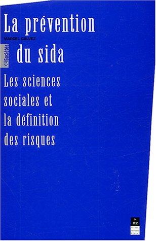 La prévention du sida : Les sciences sociales et la définition des risques