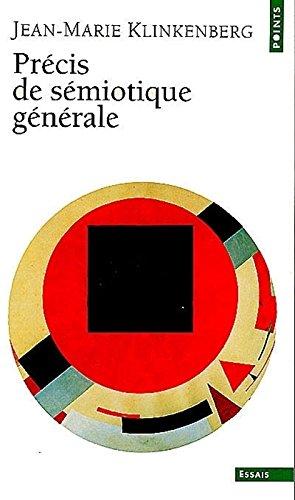 PR'Cis de S'Miotique G'N'rale (Points essais) por Jean-Marie Klinkenberg