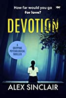 Devotion: a gripping psychological thriller (English Edition)
