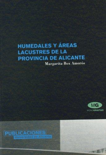 Humedades y áreas lacustres de la provincia de Alicante por Margarita Box Amorós