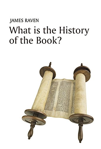 What is the History of the Book? (What is History?) por James Raven