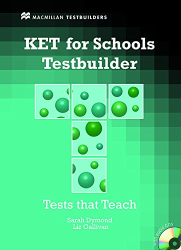 KET For Schools Testbuilder. Pack book + 2 CDs