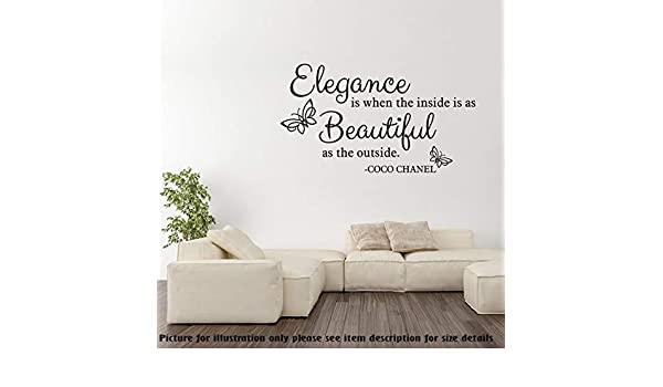 Elegance Is When The Inside Is As Beautiful As The Outside