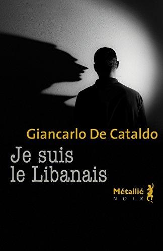 Je suis le Libanais par Giancarlo De cataldo