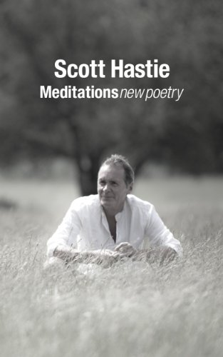 Meditations: New Poetry by Scott Hastie by [Hastie, Scott]