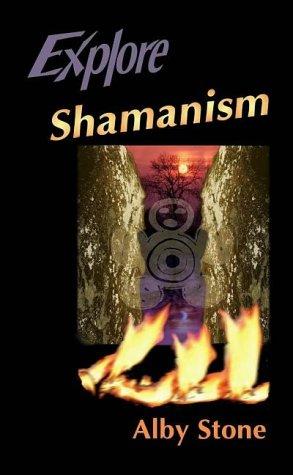 Explore Shamanism por Alby Stone