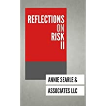 Reflections on Risk Volume II (Volume 2) by Annie Searle (2014-02-03)