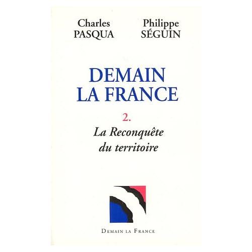 Demain la France, tome 2 : La reconquête du territoire
