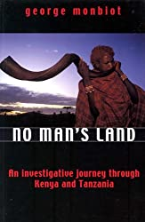 No Man's Land: An Investigative Journey Through Kenya and Tanzania