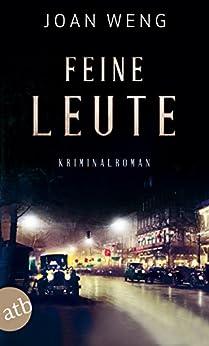Feine Leute: Kriminalroman