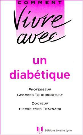 Comment vivre avec un diabétique