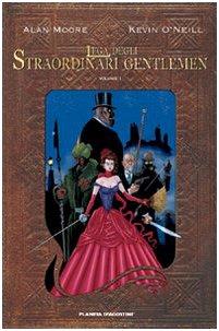 La lega degli straordinari Gentlemen: 1