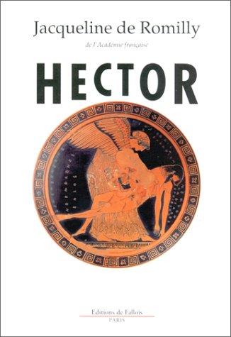 Hector par Jacqueline de Romilly