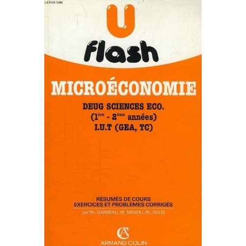 Microeconomie, deug sciences eco (1re - 2e annees), iut (gea, tc)