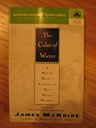 The color of water: A black man's tribute to his white mother by James McBride (2002-08-02)