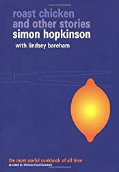 By Simon Hopkinson - Roast Chicken and Other Stories (Ebury Paperback Cookery) (New Ed)