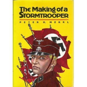 The Making of a Stormtrooper by Peter H. Merkl (1980-05-21)