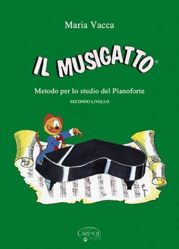 VACCA M. - El Musigato Nivel 2º (Metodo) para Piano