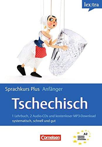 Lextra - Tschechisch - Sprachkurs Plus: Anfänger: A1/A2 - Selbstlernbuch mit CDs und Audios online