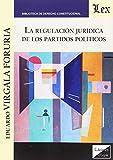 La regulación jurídica de los partidos politicos