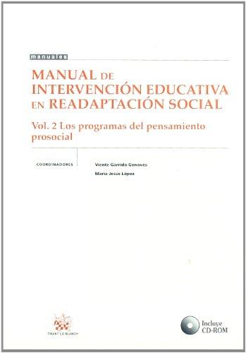 Manual de Intervención Educativa en Readaptación Social Vol. 2 los Programas del Pensamiento Prosocial