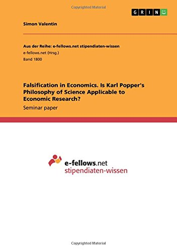 Falsification in Economics. Is Karl Popper's Philosophy of Science Applicable to Economic Research? por Simon Valentin