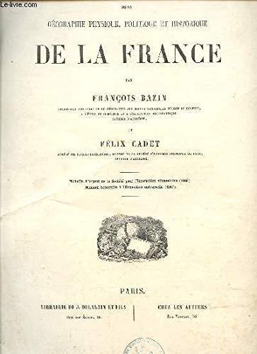 ATLAS SPECIAL DE LA GEOGRAPHIE PHYSIQUE, POLITIQUE ET HISTORIQUE DE LA FRANCE - 27 CARTES COULEURS COLLATIONNEES.
