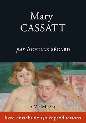 Mary Cassatt: un peintre des enfants et des mères