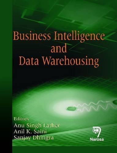 Business Intelligence and Data Warehousing by Singh Lather (2012-07-30)