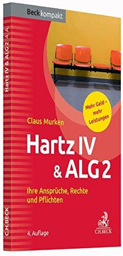 Hartz IV & ALG 2: Ihre Ansprüche, Rechte und Pflichten