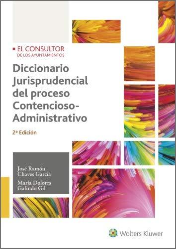 Diccionario jurisprudencial del proceso contencioso/administrativo ...