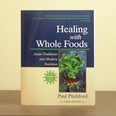 healing-with-whole-foods-by-paul-pitchford