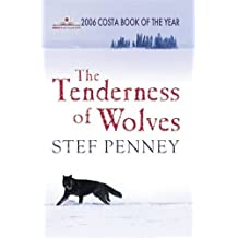The Tenderness of Wolves by Stef Penney (2007-02-08)
