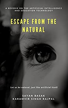 Escape from the Natural by [Basak, Sayan , Rajpal, Karamvir Singh]