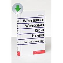 Wörterbuch für Wirtschaft, Recht , Handel / 2 Bd.  - CD-ROM-Ausgabe: Deutsch-Französisch / Französisch-Deutsch. 190 000 Termini