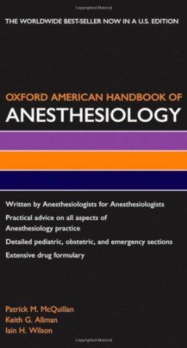 Oxford American Handbook of Anesthesiology (Oxford American Handbooks in Medicine) by Patrick M. McQuillan (2008-02-20)