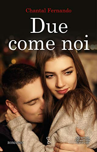 Due come noi (Wind Dragons Motorcycle Club Vol. 2) di [Fernando, Chantal]